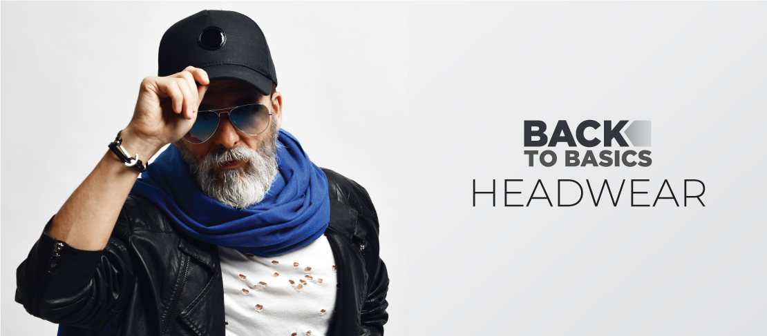 Back to Basics: Headwear